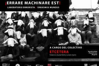 Plataforma Bogotá abre el Laboratorio Errorista / Errasmus Mundus