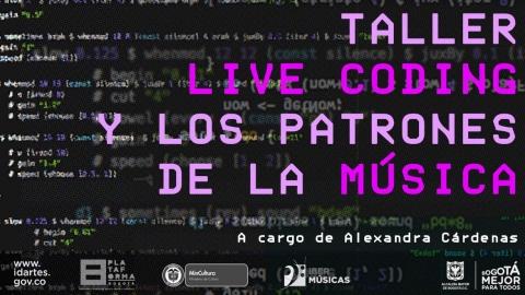 Plataforma Bogotá abre taller de Live Coding