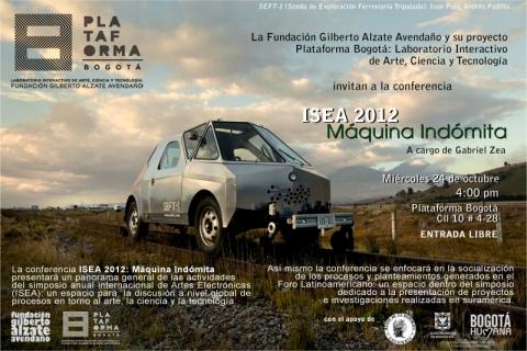 Conferencia ISEA 2012: Máquina Indómita